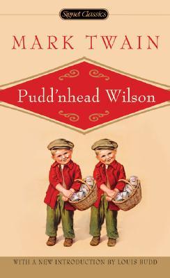 The tragedy of Pudd'nhead Wilson By Twain, Mark/ Budd, Louis J. (INT)