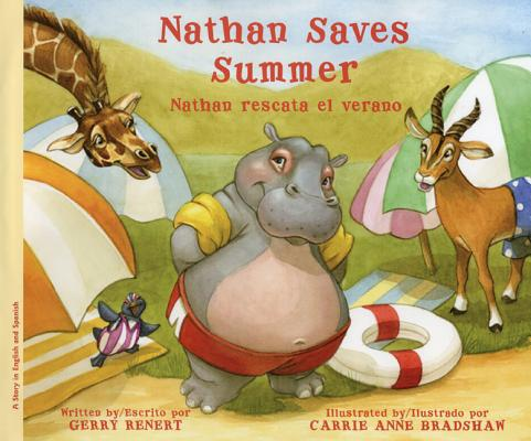 Nathan Saves Summer / Nathan Rescata El Verano By Renert, Gerry/ Bradshaw, Carrie Anne (ILT)